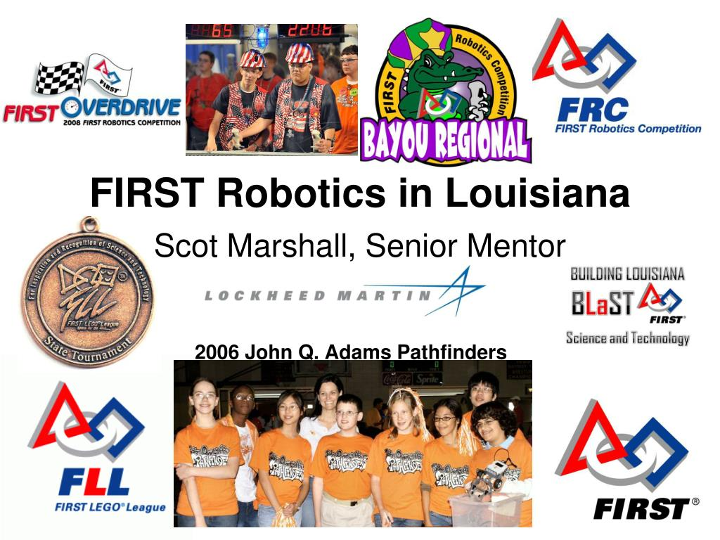 first robotics in louisiana l.