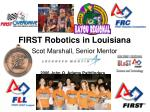 first robotics in louisiana
