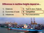 differences in maritime freights depend on24