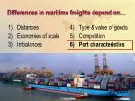 differences in maritime freights depend on29