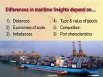 differences in maritime freights depend on7