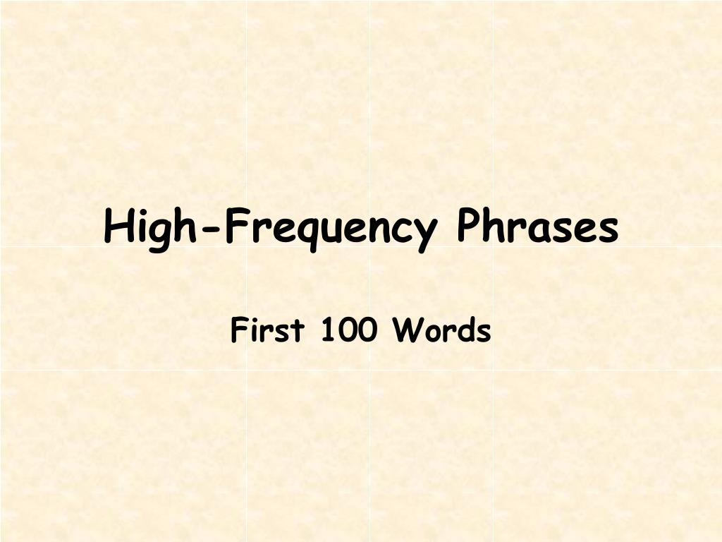 high frequency phrases l.