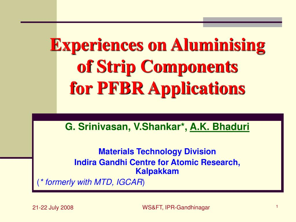 experiences on aluminising of strip components for pfbr applications l.