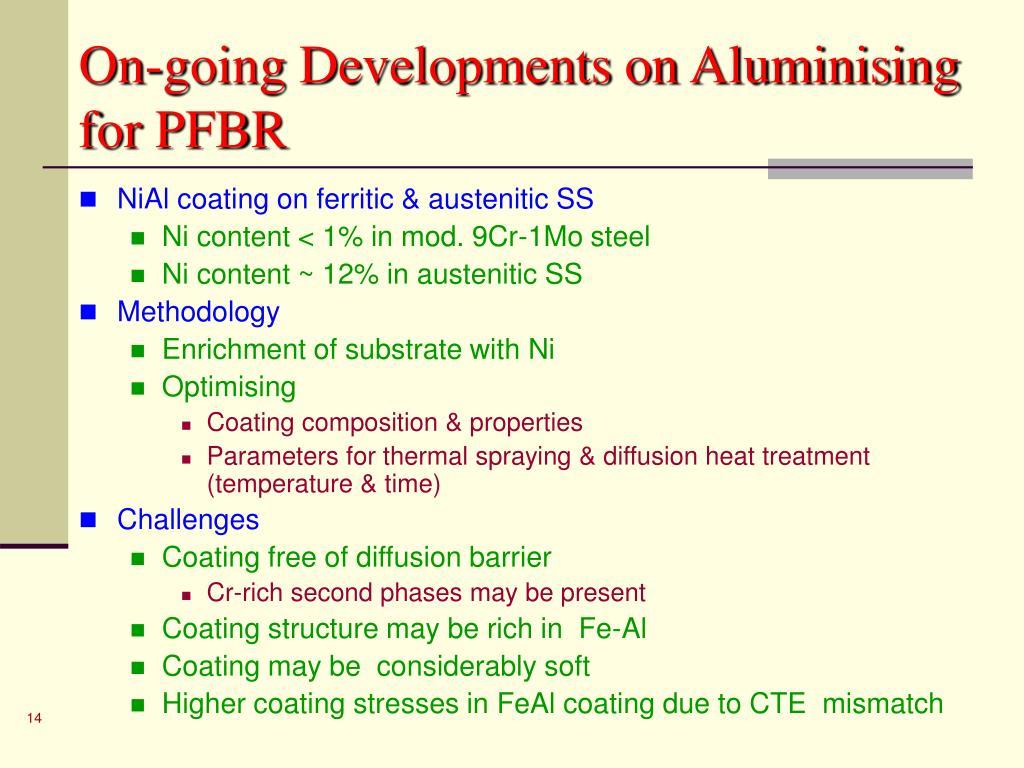 On-going Developments on Aluminising for PFBR