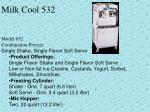 milk cool 532