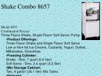 shake combo 8657