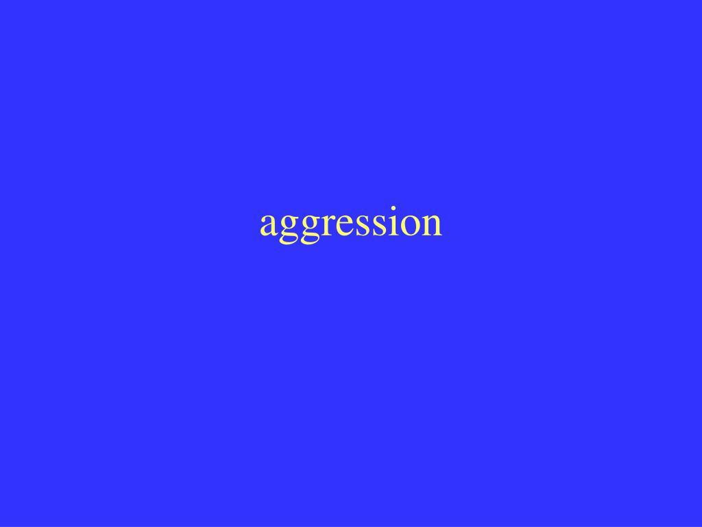 aggression l.