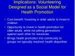 implications volunteering designed as a social model for health promotion