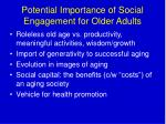 potential importance of social engagement for older adults