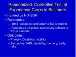 randomized controlled trial of experience corps in baltimore