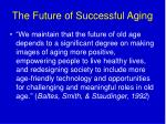 the future of successful aging
