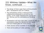 221 whitney update what we know continued