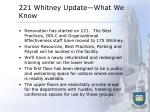 221 whitney update what we know
