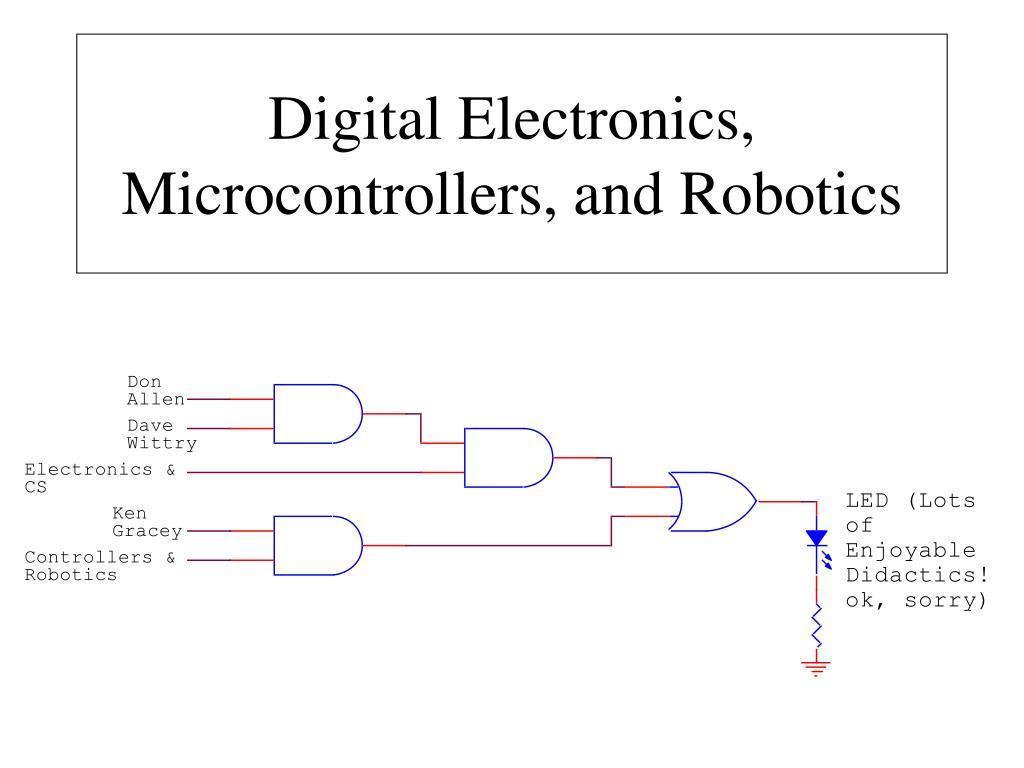 digital electronics microcontrollers and robotics l.
