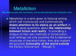 metafiction http www eng fju edu tw literary criticism postmodernism metafiction htm
