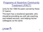 programs of assertive community treatment pact