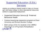 supported education s ed services