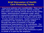 brief discussion of health care financing terms