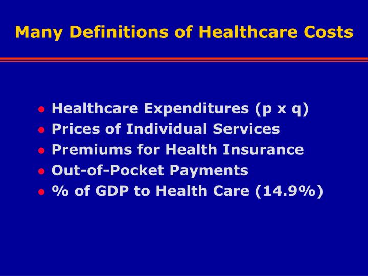 Many Definitions of Healthcare Costs