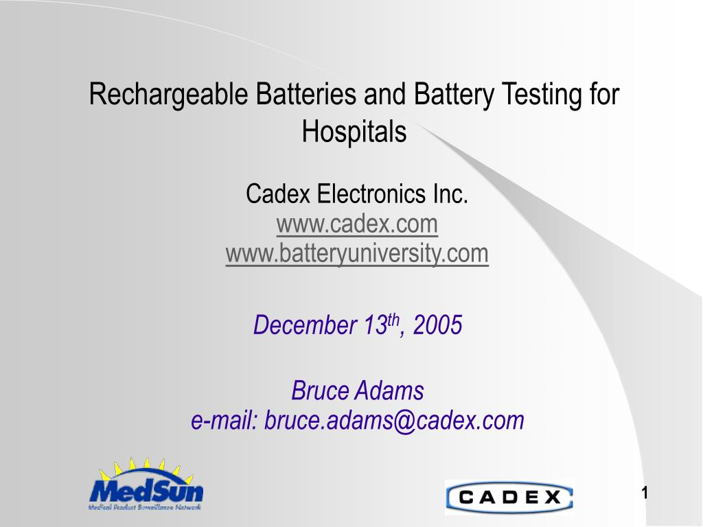 rechargeable batteries and battery testing for hospitals l.
