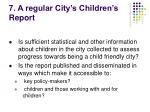 7 a regular city s children s report