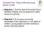 outcome one every child and young person is safe