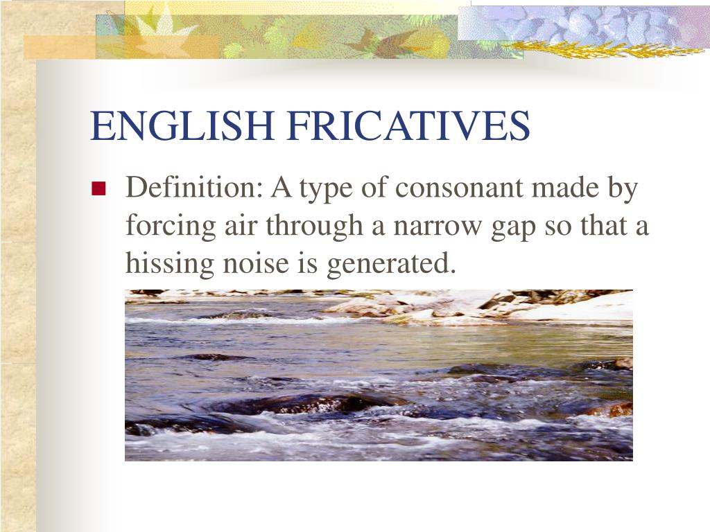 english fricatives l.