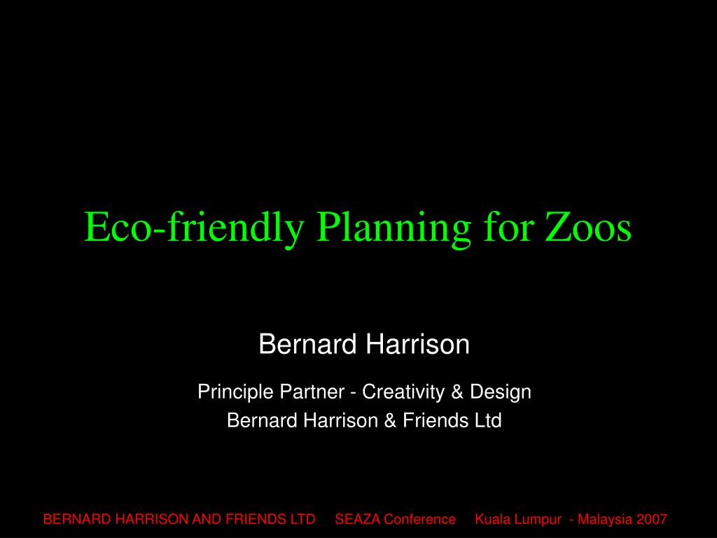 eco friendly planning for zoos l.