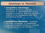 advantage vs necessity