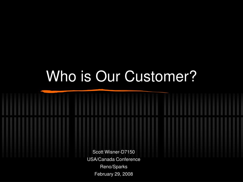 who is our customer l.