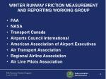 winter runway friction measurement and reporting working group