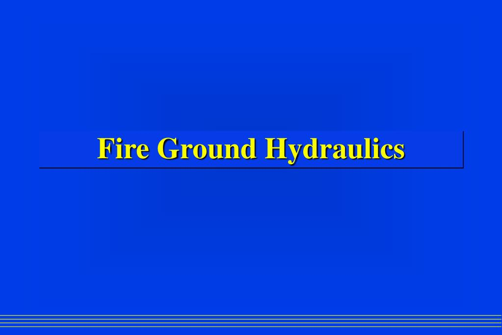 fire ground hydraulics l.