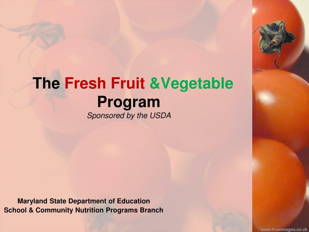 the fresh fruit vegetable program sponsored by the usda l.