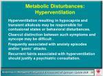 metabolic disturbances hyperventilation