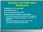 syncope in the older adult background