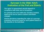 syncope in the older adult evaluation of the frail and elderly