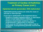 treatment of cardiac arrhythmias as primary cause cont62