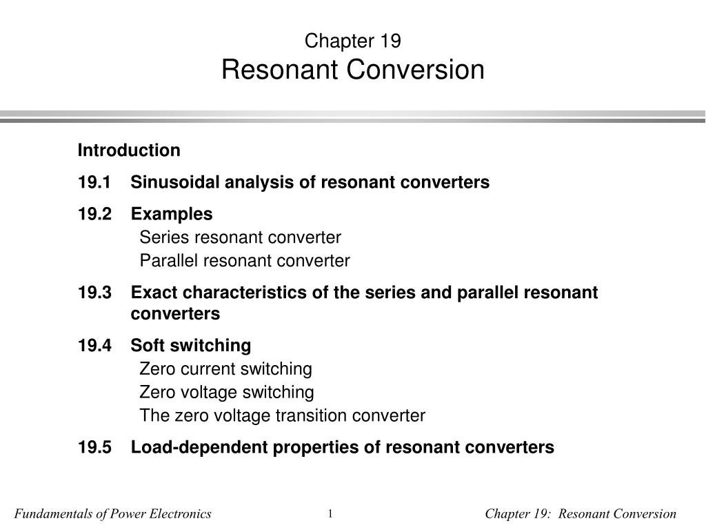 chapter 19 resonant conversion l.