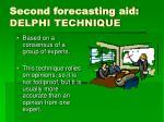 second forecasting aid delphi technique