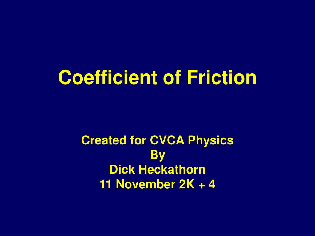 coefficient of friction l.