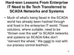 hard won lessons from enterprise it need to be tech transferred to scada networks and systems