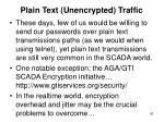 plain text unencrypted traffic