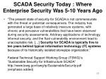 scada security today where enterprise security was 5 10 years ago