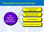 channel relationship must be managed