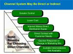 channel system may be direct or indirect