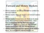 forward and money markets