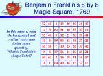 benjamin franklin s 8 by 8 magic square 1769