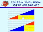 four easy pieces where did the little gap go
