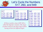let s cycle the numbers 517 263 and 949