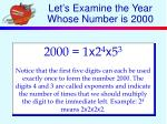 let s examine the year whose number is 2000